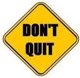 Dont Quit Monday Rx: Dont Quit...Finish Strong!