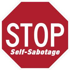 sabotage image Monday Morning Rx: Dont Sabotage Your Life with BUTs