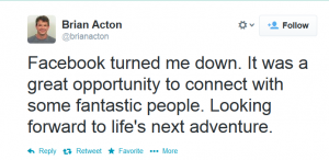 Brian_Actons_FB_Rejection