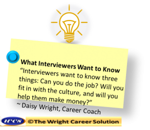 What Interviewers want to know